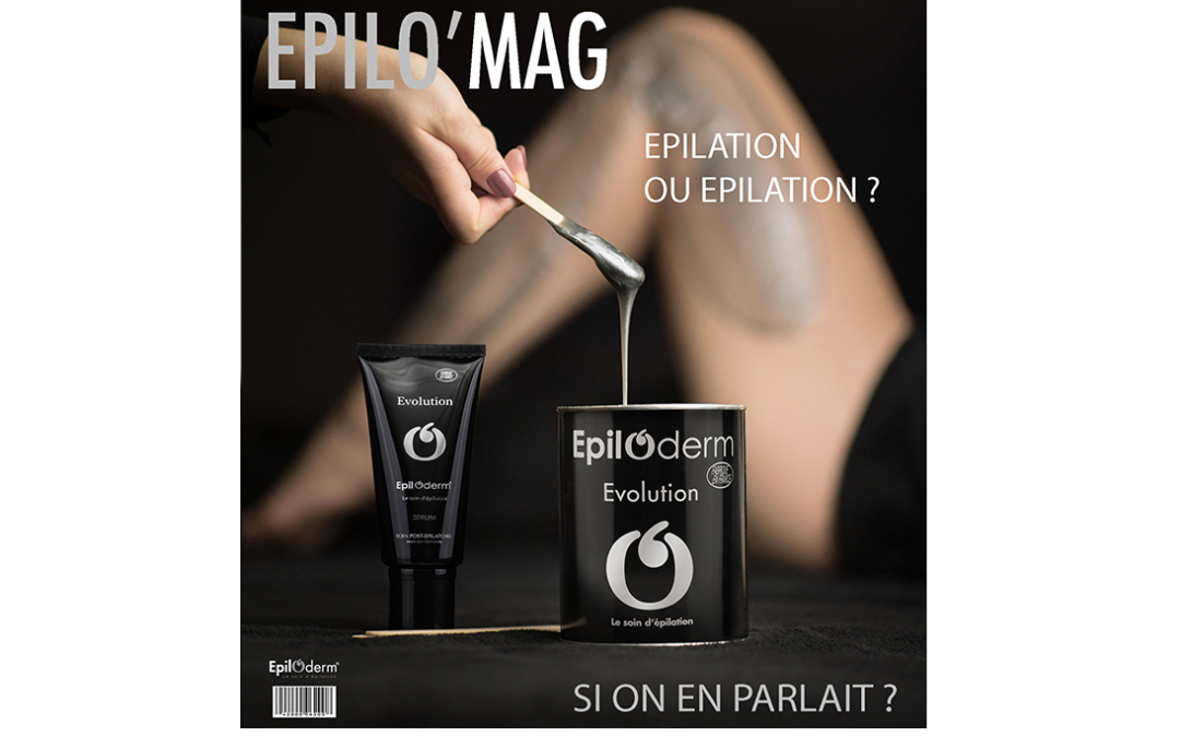 EPILATION OU EPILATION ? SI ON EN PARLAIT ?